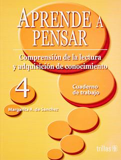 APRENDER A PENSAR 4 CUADERNO DE TRABAJO:...