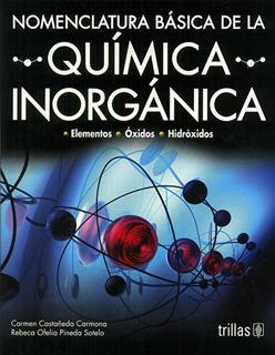 NOMENCLATURA BASICA DE LA QUIMICA INORGANICA: ELEMENTOS, OXIDOS, HIDROXIDOS