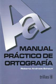 MANUAL PRACTICO DE ORTOGRAFIA