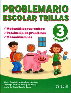 PROBLEMARIO ESCOLAR TRILLAS 3