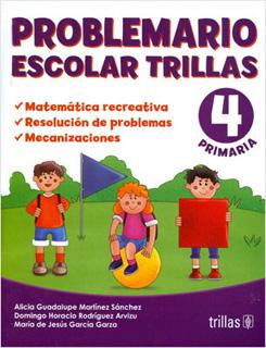 PROBLEMARIO ESCOLAR TRILLAS 4