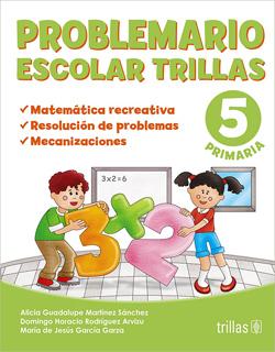 PROBLEMARIO ESCOLAR TRILLAS 5