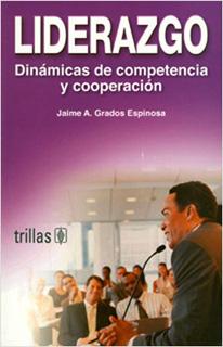 LIDERAZGO: DINAMICAS DE COMPETENCIA Y COOPERACION