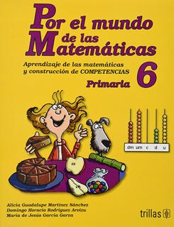 POR EL MUNDO DE LAS MATEMÁTICAS 6 PRIMARIA