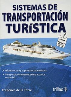 SISTEMAS DE TRANSPORTACION TURISTICA