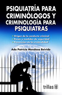 PSIQUIATRIA PARA CRIMINOLOGOS Y CRIMINOLOGIA PARA...