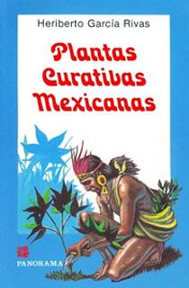 PLANTAS CURATIVAS MEXICANAS