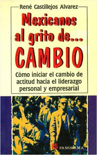 MEXICANOS AL GRITO DE... CAMBIO