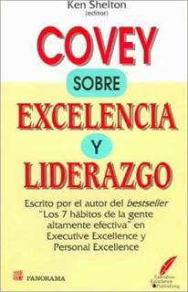 COVEY SOBRE EXCLELENCIA Y LIDERAZGO