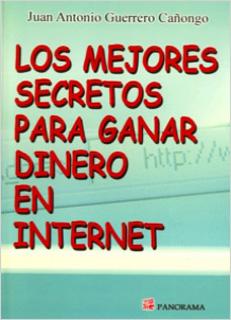 LOS MEJORES SECRETOS PARA GANAR DINERO EN INTERNET
