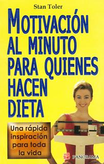 MOTIVACION AL MINUTO PARA QUIENES HACEN DIETA