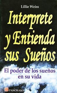 INTERPRETE Y ENTIENDA SUS SUEÑOS