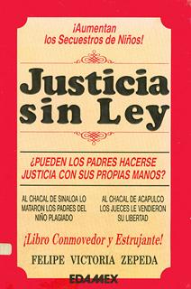 JUSTICIA SIN LEY
