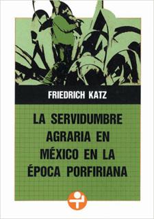 LA SERVIDUMBRE AGRARIA EN MEXICO EN EPOCA...