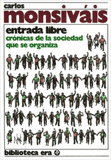 ENTRADA LIBRE. CRONICAS DE LA SOCIEDAD QUE SE...