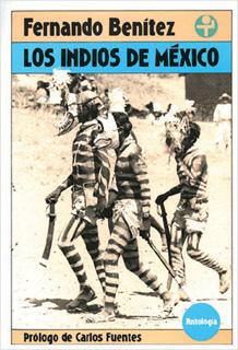 LOS INDIOS DE MEXICO (ANTOLOGIA)