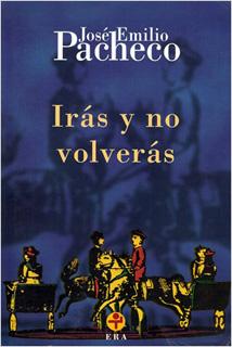 IRAS Y NO VOLVERAS