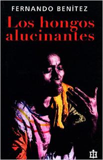 LOS HONGOS ALUCINANTES