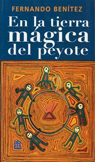 EN LA TIERRA MAGICA DEL PEYOTE (BOLSILLO)