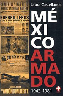 MEXICO ARMADO 1943-1981