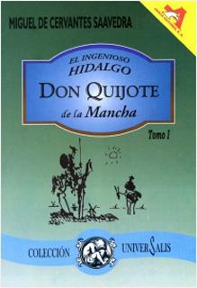 EL INGENIOSO HIDALGO DON QUIJOTE DE LA MANCHA...