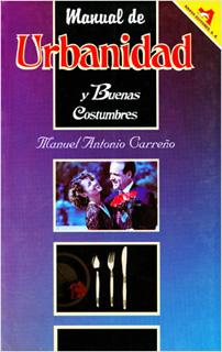 MANUAL DE URBANIDAD: BUENAS COSTUMBRES