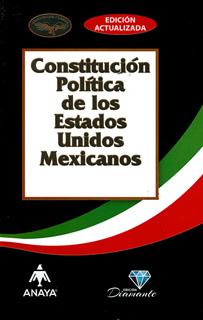 CONSTITUCION POLITICA DE LOS ESTADOS UNIDOS MEXICANOS 2017