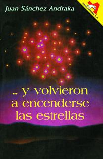 Y VOLVIERON A ENCENDERSE LAS ESTRELLAS