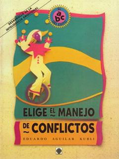 ELIGE EL MANEJO DE CONFLICTOS