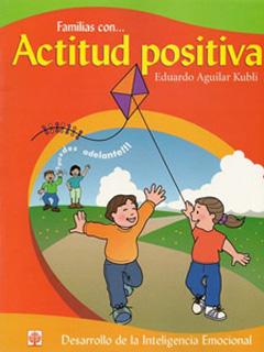 FAMILIAS CON... ACTITUD POSITIVA