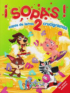 ¡SOPAS! 2 SOPAS DE LETRAS Y CRUCIGRAMAS
