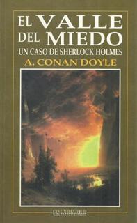 EL VALLE DEL MIEDO: UN CASO DE SHERLOCK HOLMES