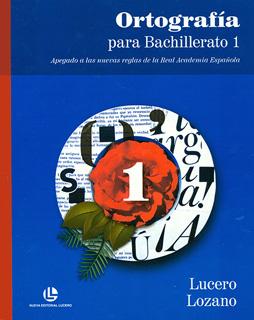 ORTOGRAFIA PARA BACHILLERATO 1