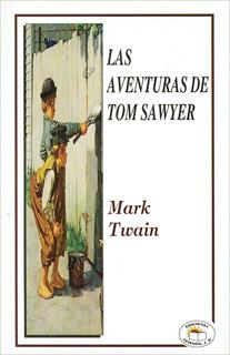 LAS AVENTURAS DE TOM SAWYER