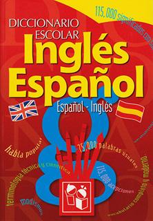 DICCIONARIO ESCOLAR INGLES-ESPAÑOL,...