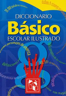 DICCIONARIO BASICO ESCOLAR ILUSTRADO