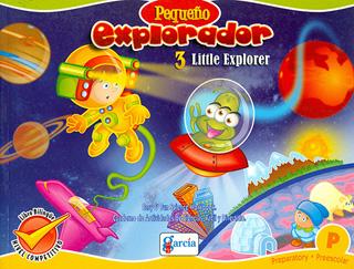PEQUEÑO EXPLORADOR 3: LITTLE EXPLORER...