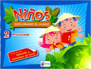 NIÑOS EXPLORANDO EL MUNDO PREESCOLAR 2