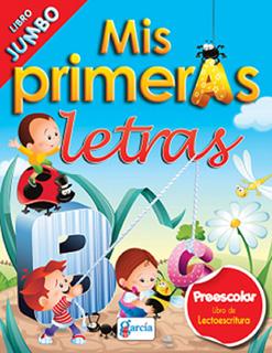 MIS PRIMERAS LETRAS, LIBRO JUMBO (LECTOESCRITURA...
