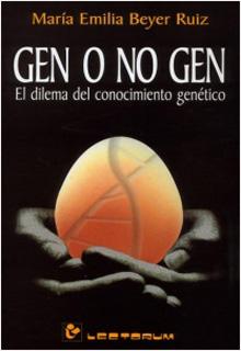 GEN O NO GEN, EL DILEMA DEL CONOCIMIENTO GENETICO