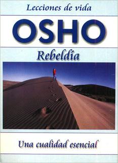 REBELDIA: UNA CUALIDAD ESENCIAL (BOLSILLO)