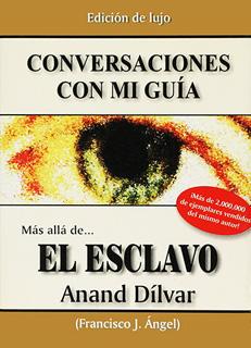 CONVERSACIONES CON MI GUIA (EDICION ESPECIAL)
