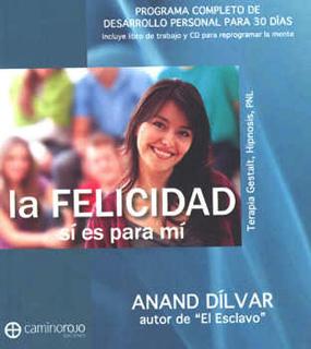 LA FELICIDAD SI ES PARA MI (INCLUYE CD)