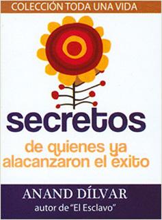SECRETOS DE QUIENES YA ALCANZARON EL EXITO (MINI)