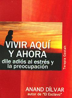 VIVIR AQUI Y AHORA (MINI)