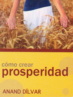COMO CREAR PROSPERIDAD (MINI)