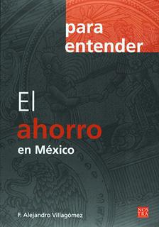 PARA ENTENDER EL AHORRO EN MEXICO