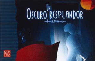 UN OSCURO RESPLANDOR