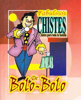 FABULOSOS CHISTES DE BOLO-BOLO (MINI)