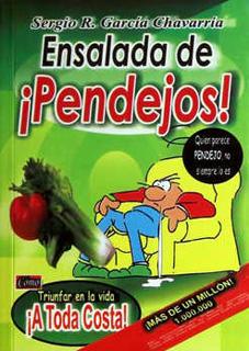ENSALADA DE ¡PENDEJOS! (BOLSILLO)